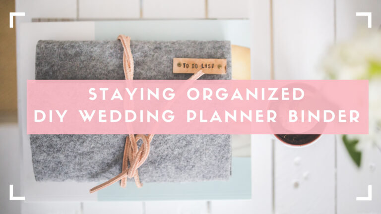 stay organized with a wedding planning binder blog header